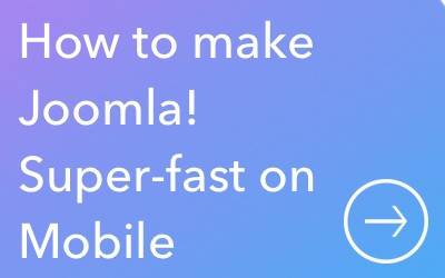 How to Create a Super Fast Mobile Website with Joomla!