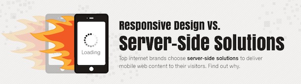 Responsive Design vs. Server-Side Solutions